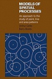 Models of Spatial Processes: An Approach to the Study of Point, Line and Area Patterns