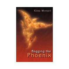 Bagging the Phoenix - Carte in engleza