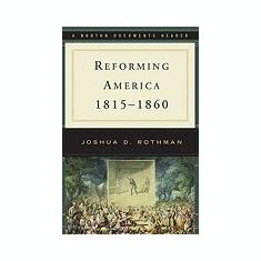 Reforming America, 1815-1860 - Carte in engleza
