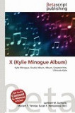 X (Kylie Minogue Album)