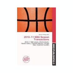 2010-11 NBA Season Transactions - Carte in engleza