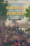 With a Sword in One Hand & Jomini in the Other: The Problem of Military Thought in the Civil War North