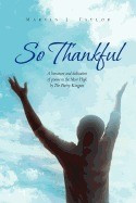 So Thankful: A Literature and Dedication of Poems to the Most High by the Poetry Kingpen foto