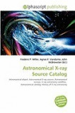 Astronomical X-Ray Source Catalog