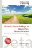 Historic Places Listings in Worcester, Massachusetts