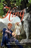 Fluke Family King: Book Three in the Saga of Maynerd Dumsted