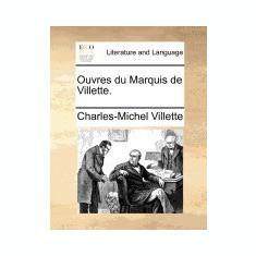 Ouvres Du Marquis de Villette. - Carte in engleza