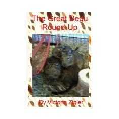The Great Degu Round-Up - Carte in engleza