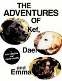 The Adventures of Kef, Dael and Emma