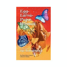 Egg-Larva-Pupa-Woman - Carte in engleza