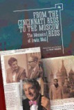 From the Cincinnati Reds to the Moscow Reds: The Memoirs of Irwin Weil