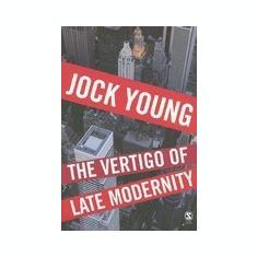 The Vertigo of Late Modernity - Carte in engleza