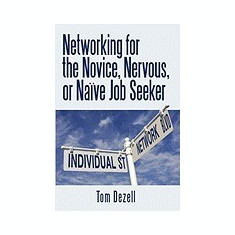 Networking for the Novice, Nervous, or Nave Job Seeker - Carte in engleza