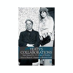 Yeats's Collaborations: Yeats Annual No.15: A Special Number - Carte in engleza