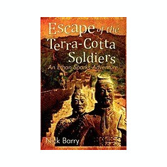 Escape of the Terra-Cotta Soldiers: An Ethan Sparks Adventure - Carte in engleza