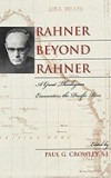 Rahner Beyond Rahner: A Great Theologian Encounters the Pacific Rim