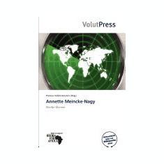 Annette Meincke-Nagy - Carte in engleza