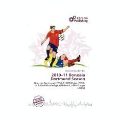2010-11 Borussia Dortmund Season