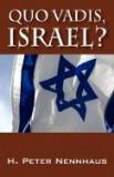 Quo Vadis, Israel?