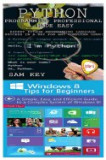 Python Programming Professional Made Easy & Windows 8 Tips for Beginners