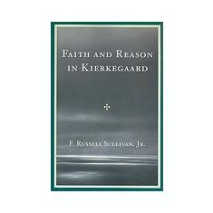 Faith and Reason in Kierkegaard - Carte in engleza