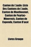 Canton de L'Aude: Liste Des Cantons de L'Aude, Canton de Mouthoumet, Canton de Peyriac-Minervois, Canton de Capendu, Canton D'Axat
