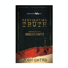 Destination Truth: Memoirs of a Monster Hunter - Carte in engleza