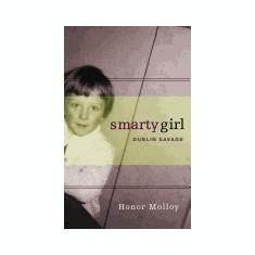 Smarty Girl: Dublin Savage - Carte in engleza