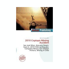 2010 Copiap Mining Accident - Carte in engleza