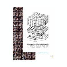 Secrets D'Un Sistema Constructiu. L'Eixample - Carte in engleza