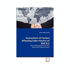 Assessment of Factors Affecting Sales Volume of Mie Plc - Carte in engleza