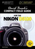 David Busch's Compact Field Guide for the Nikon D5100