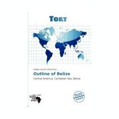 Outline of Belize - Carte in engleza