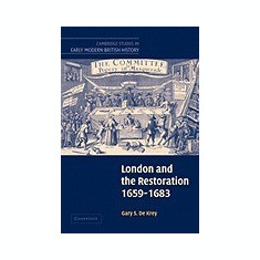 London and the Restoration, 1659 1683 - Carte in engleza