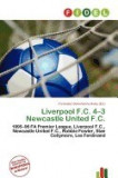 Liverpool F.C. 4-3 Newcastle United F.C.