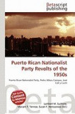 Puerto Rican Nationalist Party Revolts of the 1950s