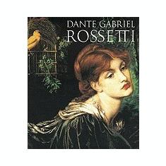 Dante Gabriel Rossetti - Carte in engleza