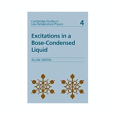 Excitations in a Bose-Condensed Liquid - Carte in engleza