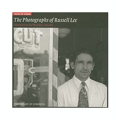 Fields of Vision: The Photographs of Russell Lee - Carte in engleza