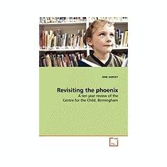 Revisiting the Phoenix - Carte in engleza