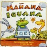 Manana, Iguana