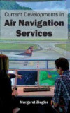 Current Developments in Air Navigation Services