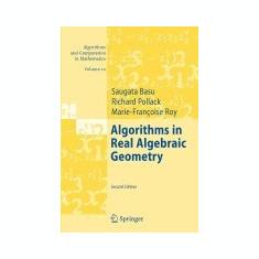 Algorithms in Real Algebraic Geometry - Carte in engleza
