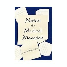 Notes of a Medical Maverick - Carte in engleza
