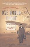 Norman Corwin's One World Flight: The Lost Journal of Radio's Greatest Writer
