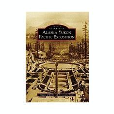 Alaska Yukon Pacific Exposition - Carte in engleza