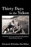 Thirty Days in the Yukon