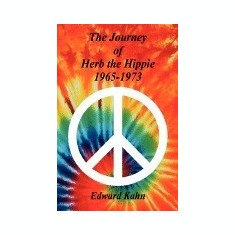The Journey of Herb the Hippie - 1965-1973 - Carte in engleza