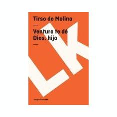 Ventura Te de Dios, Hijo - Carte in engleza