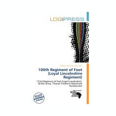 100th Regiment of Foot (Loyal Lincolnshire Regiment) - Carte in engleza